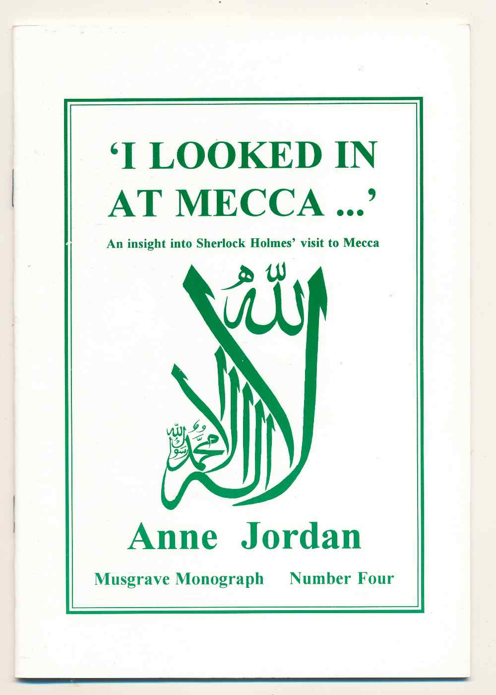 'I looked in at Mecca' : an insight into Sherlock Holmes' visit to Mecca