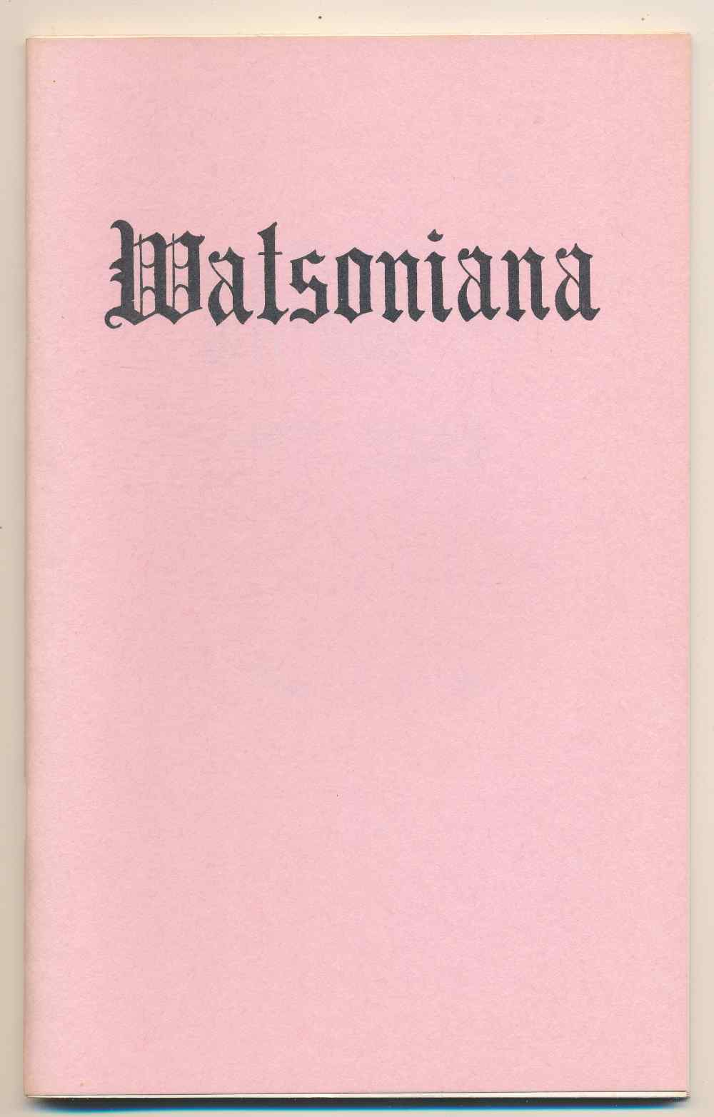 Watsoniana : first series