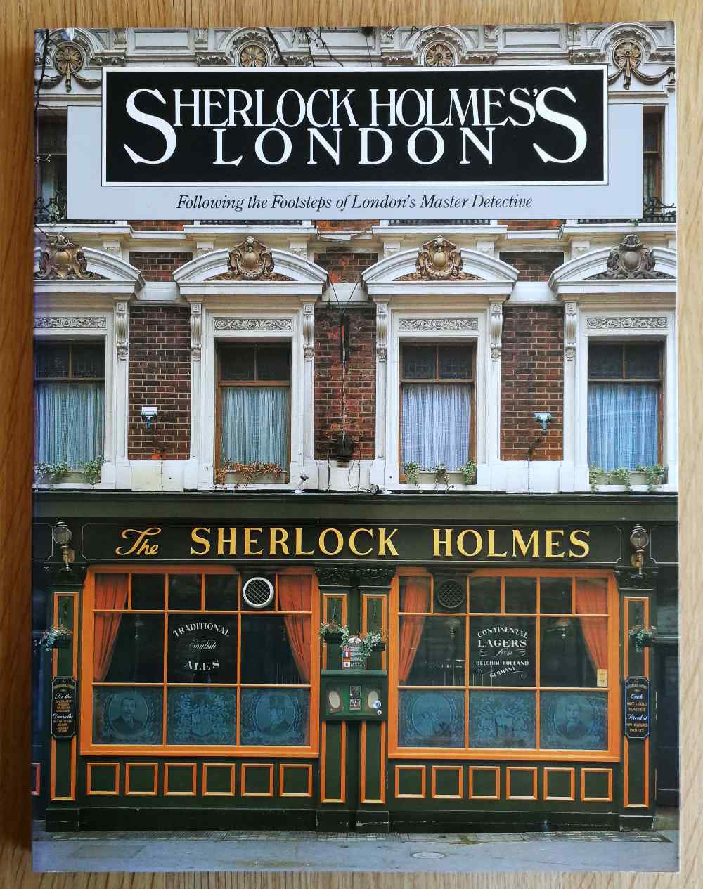 Sherlock Holmes's London : following the footsteps of London's master detective
