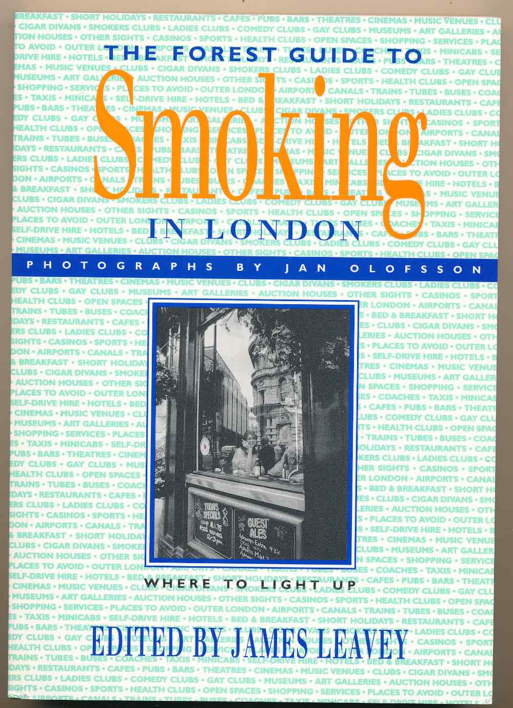 The Forest guide to smoking in London