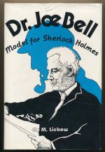 Dr. Joe Bell : model for Sherlock Holmes