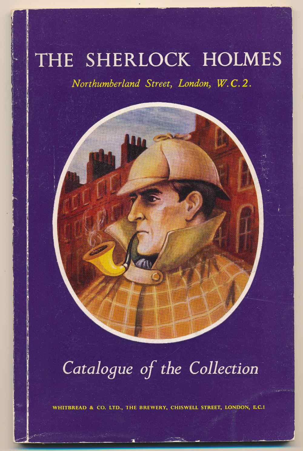 Sherlock Holmes, Northumberland Street, London, WC2 : catalogue of the collection in the bars and the grill room and in the reconstruction of part of the living room at 221B Baker Street