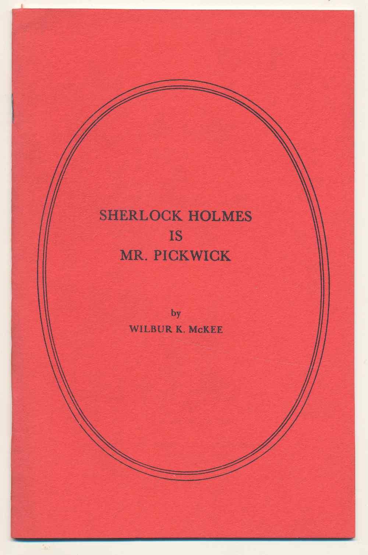 Sherlock Holmes is Mr. Pickwick