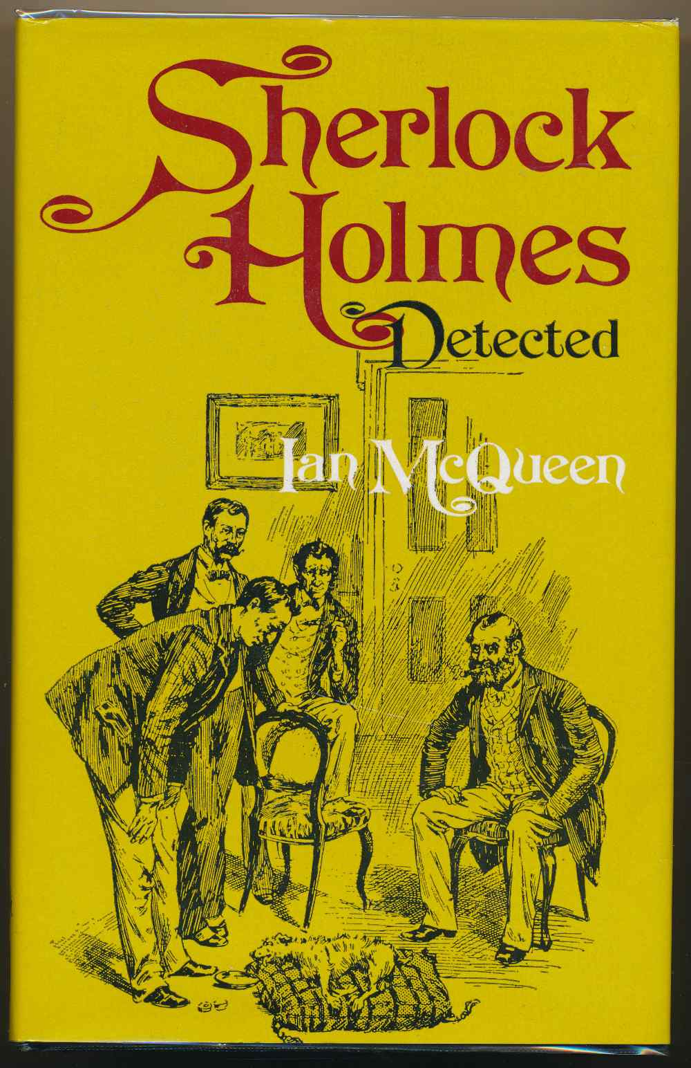 Sherlock Holmes detected : the problems of the long stories