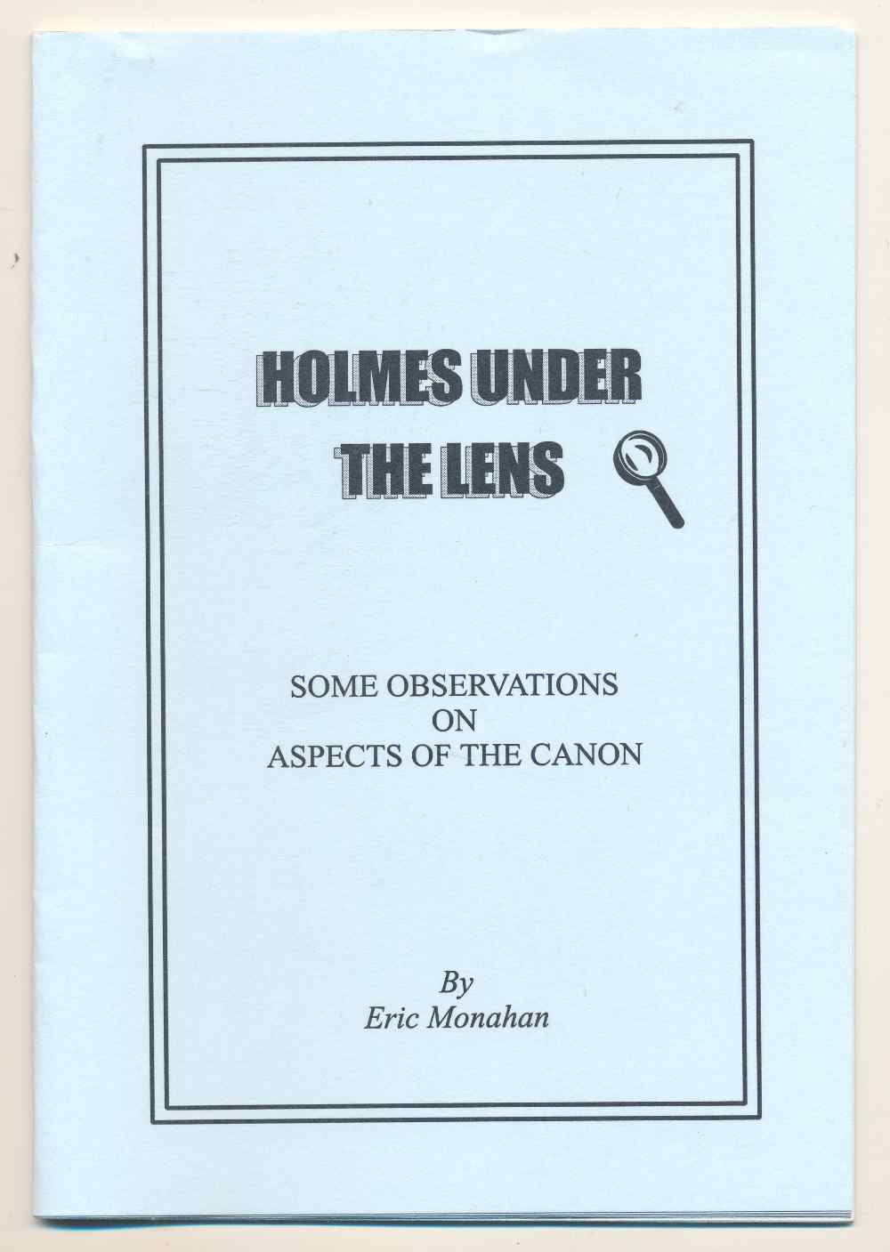 Holmes under the lens : some observations on aspects of the canon