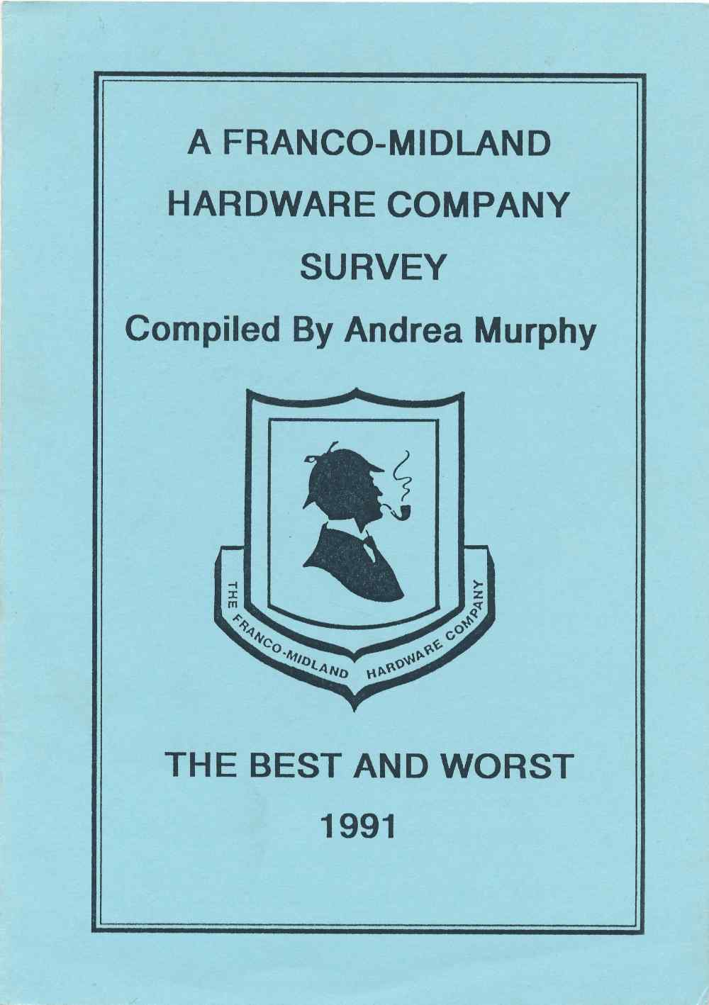 A Franco-Midland Hardware Company survey : the best and the worst