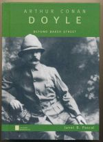 Arthur Conan Doyle : beyond Baker Street