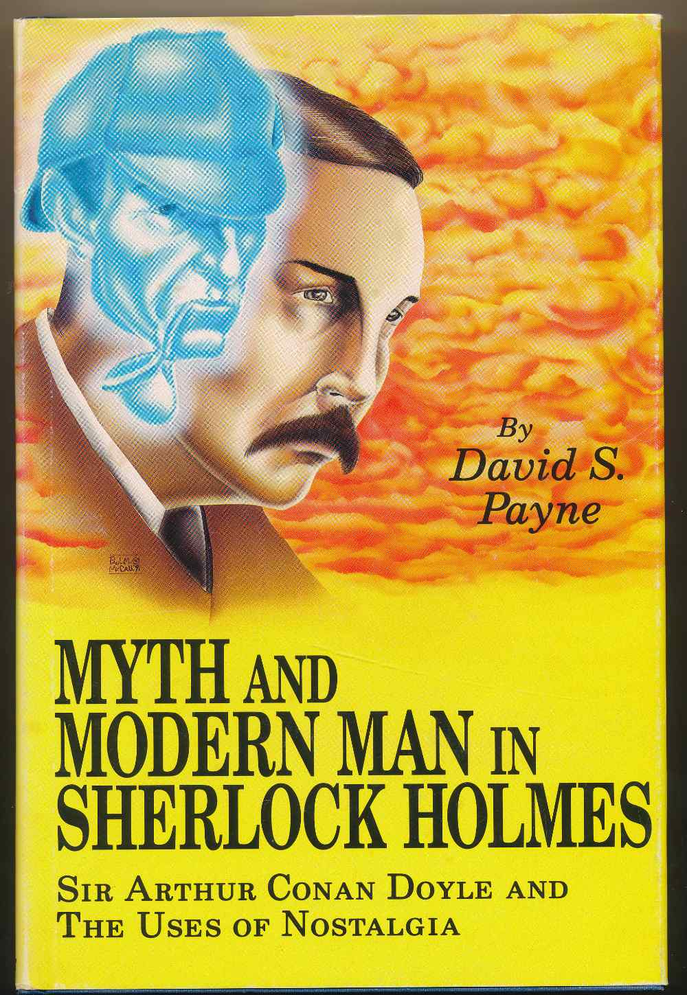 Myth and modern man in Sherlock Holmes : Sir Arthur Conan Doyle and the use of nostalgia