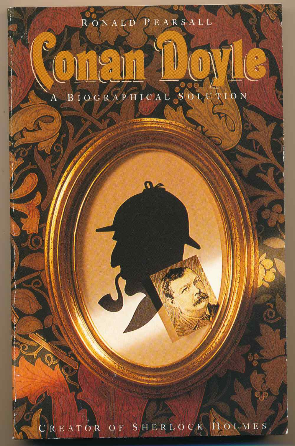 Conan Doyle : a biographical solution
