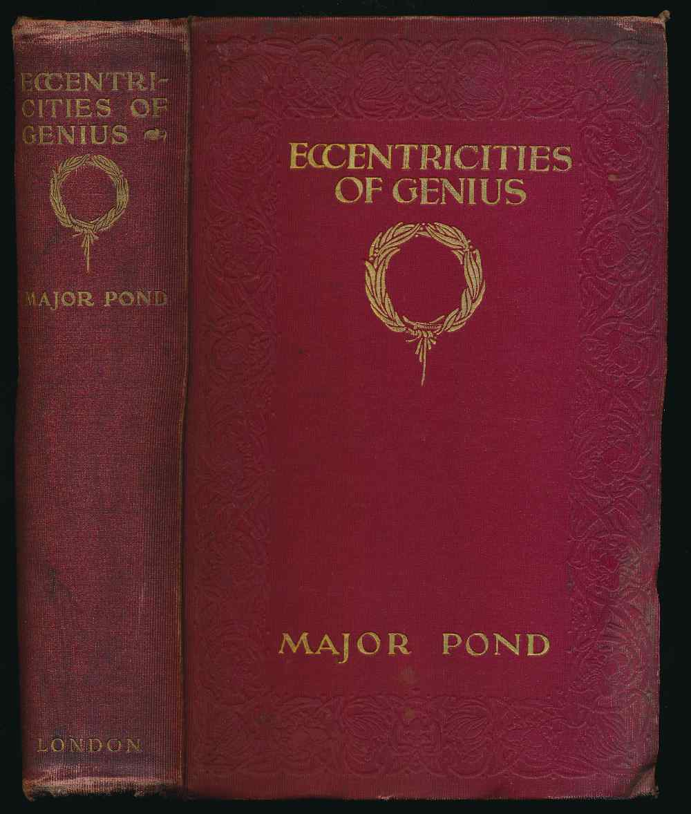 Eccentricities of genius : memories of famous men and women of the platform and stage