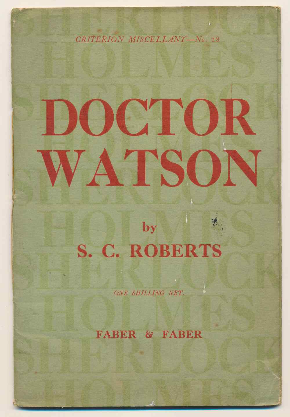 Doctor Watson : prolegomena  to the study of a biographical problem, with a bibliography of Sherlock Holmes