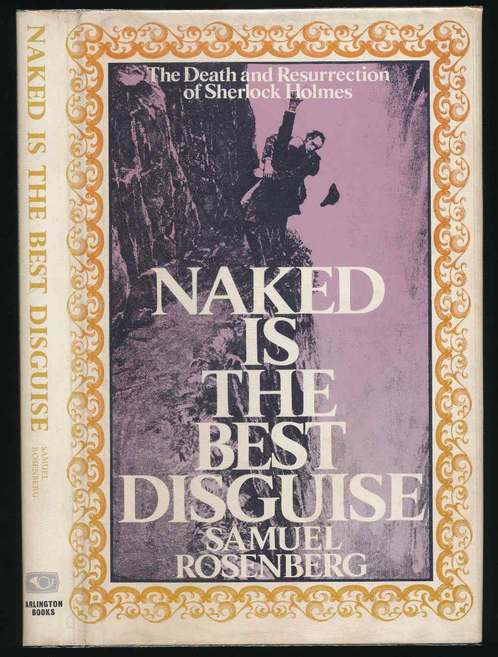 Naked is the best disguise : the death and resurrection of Sherlock Holmes