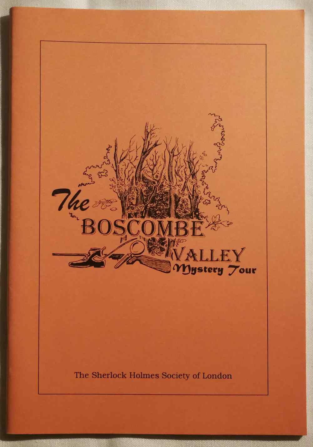 The Boscombe Valley mystery tour : a light hearted view at the west : the Sherlock Holmes Society of London 4-6 June 1999