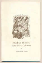 Sherlock Holmes : rare-book collector : with a new introduction and short-title catalogue of the Sherlock Holmes library
