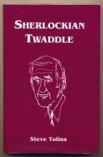 Sherlockian twaddle
