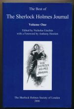 The best of the Sherlock Holmes Journal. Volume one, Selections from the first 8 volumes