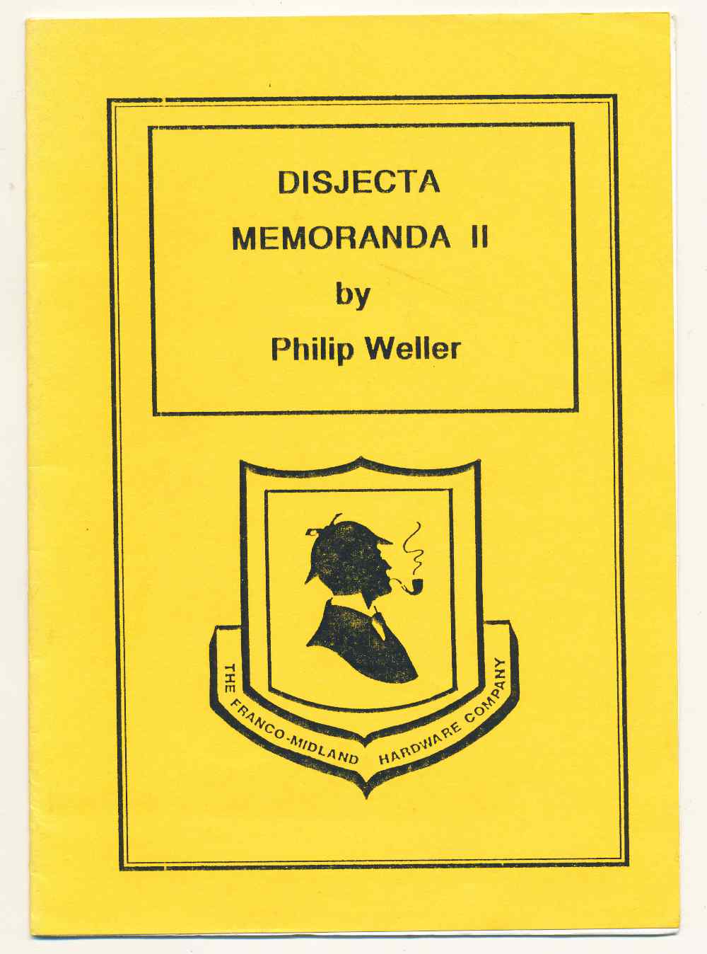 Disjecta memoranda II : a divertissement to accompany the Franco-Midland Hardware Company excursion to Crowborough and Royal Tunbridge Wells [Disjecta Membra II] Saturday 11th January 1992