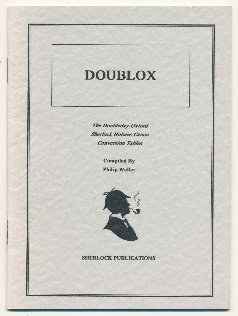 Doublox : the Doubleday-Oxford Sherlock Holmes canon conversion tables