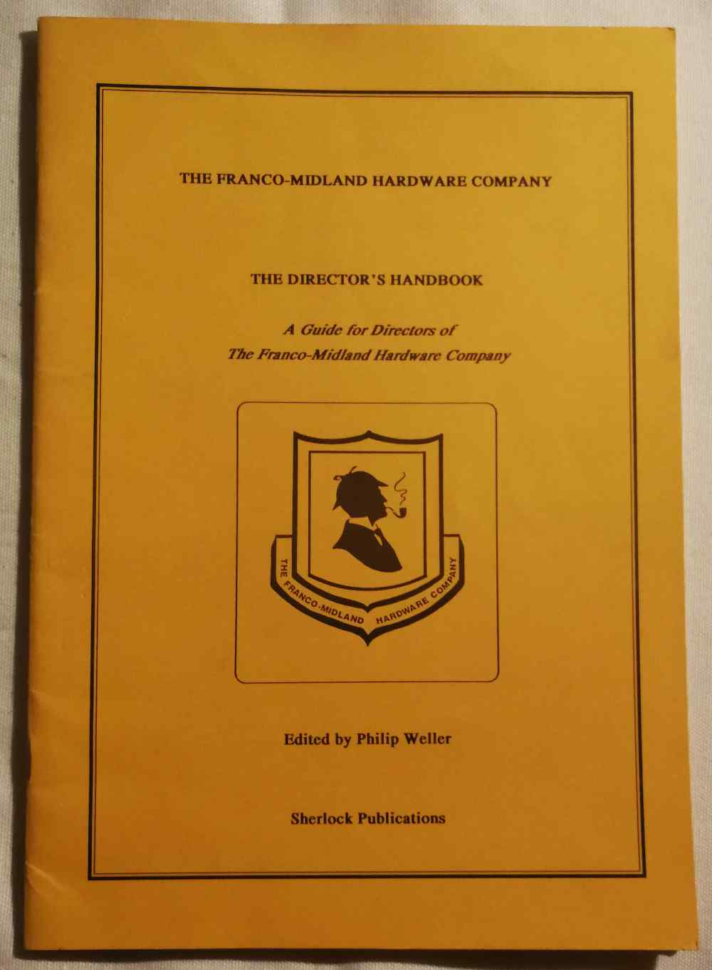 The director's handbook : a guide for directors of the Franco-Midland Hardware Company