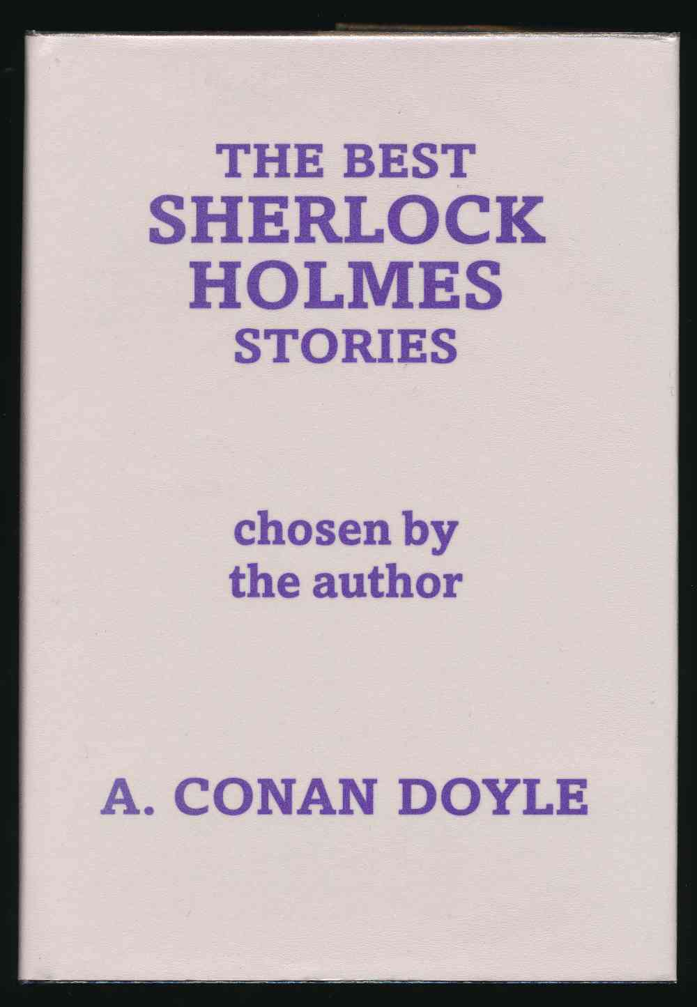 The best Sherlock Holmes stories