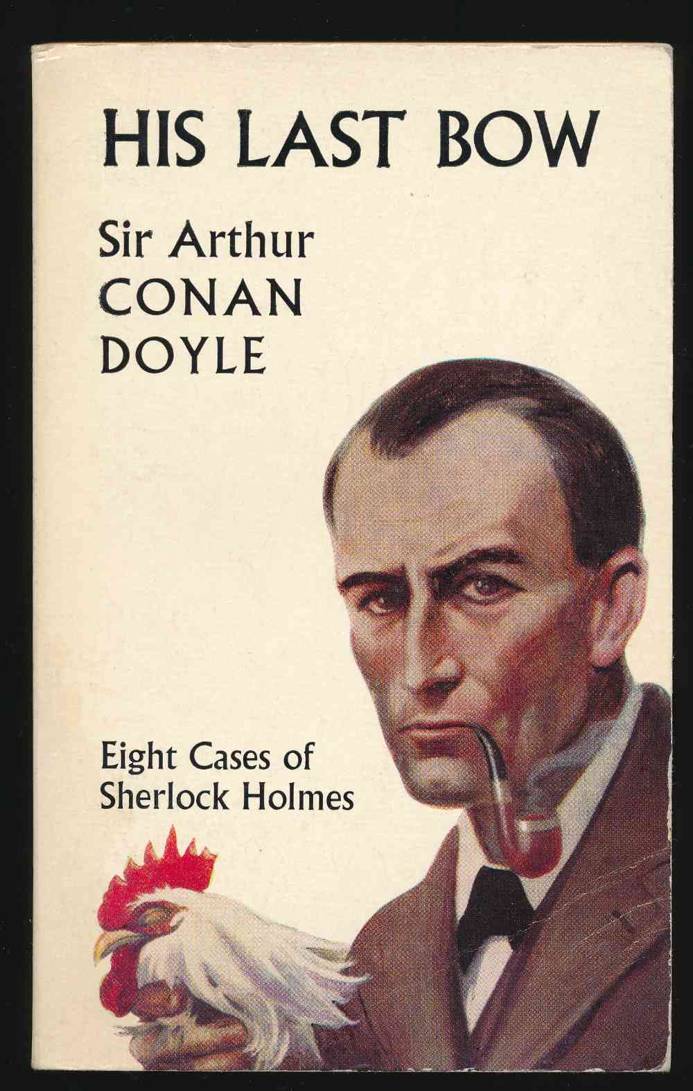His last bow : some reminiscences of Sherlock Holmes