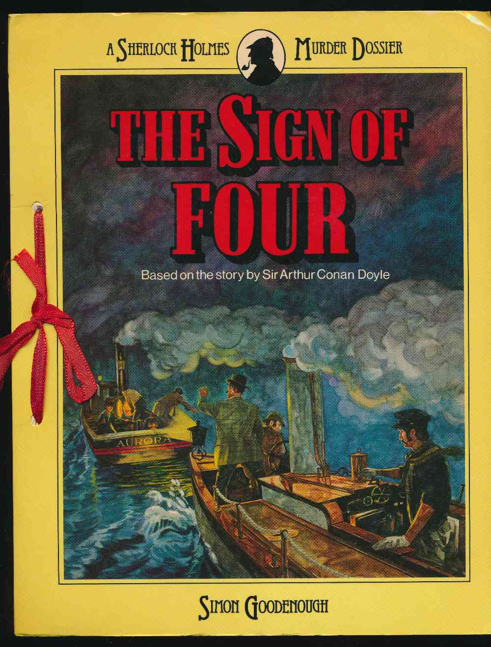 The sign of four : a Sherlock Holmes murder dossier