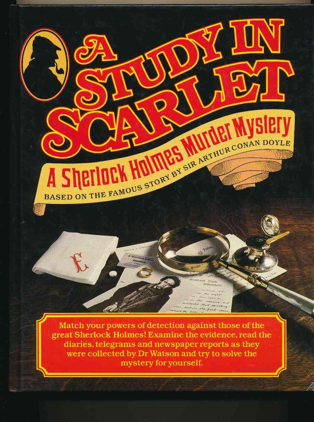 A study in scarlet : a Sherlock Holmes murder mystery