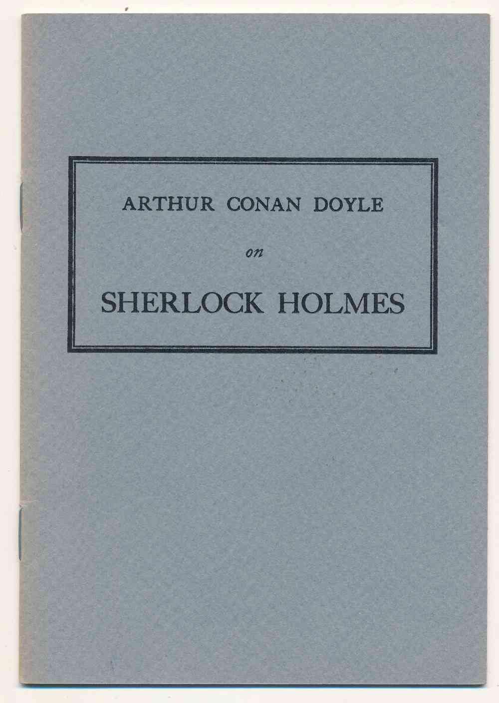 Arthur Conan Doyle on Sherlock Holmes : speeches at the Stoll Convention dinner: an exchange of rhymed letters