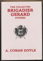 The collected Brigadier Gerard stories