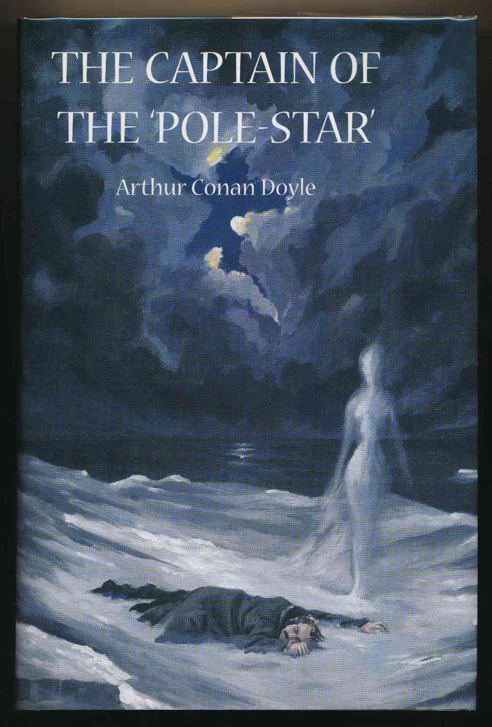 The Captain of the 'Pole-star' : weird and imaginative fiction