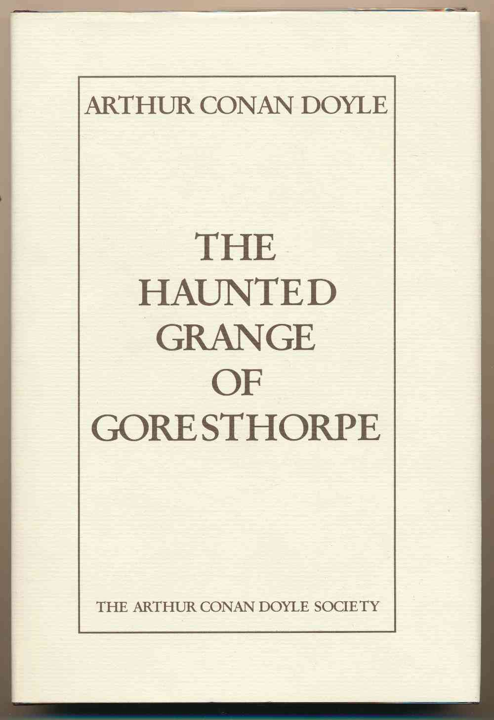 The haunted Grange of Goresthorpe
