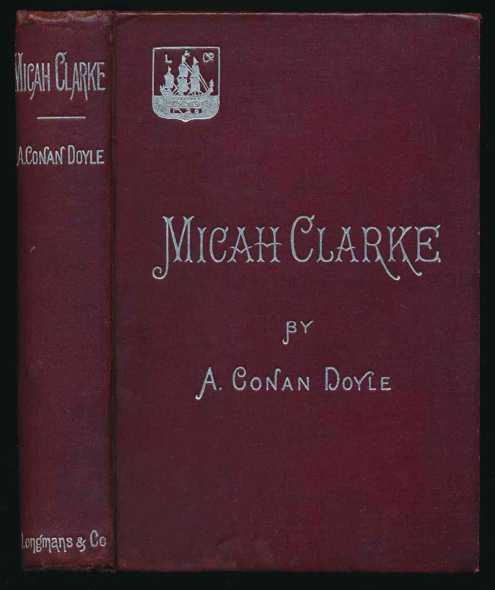 Micah Clarke : his statement as made to his three grandchildren Joseph, Gervase and Reuben during the hard winter of 1734.