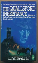 The Quallsford inheritance : a memoir of Sherlock Holmes from the papers of Edward Porter Jones, his late assistant