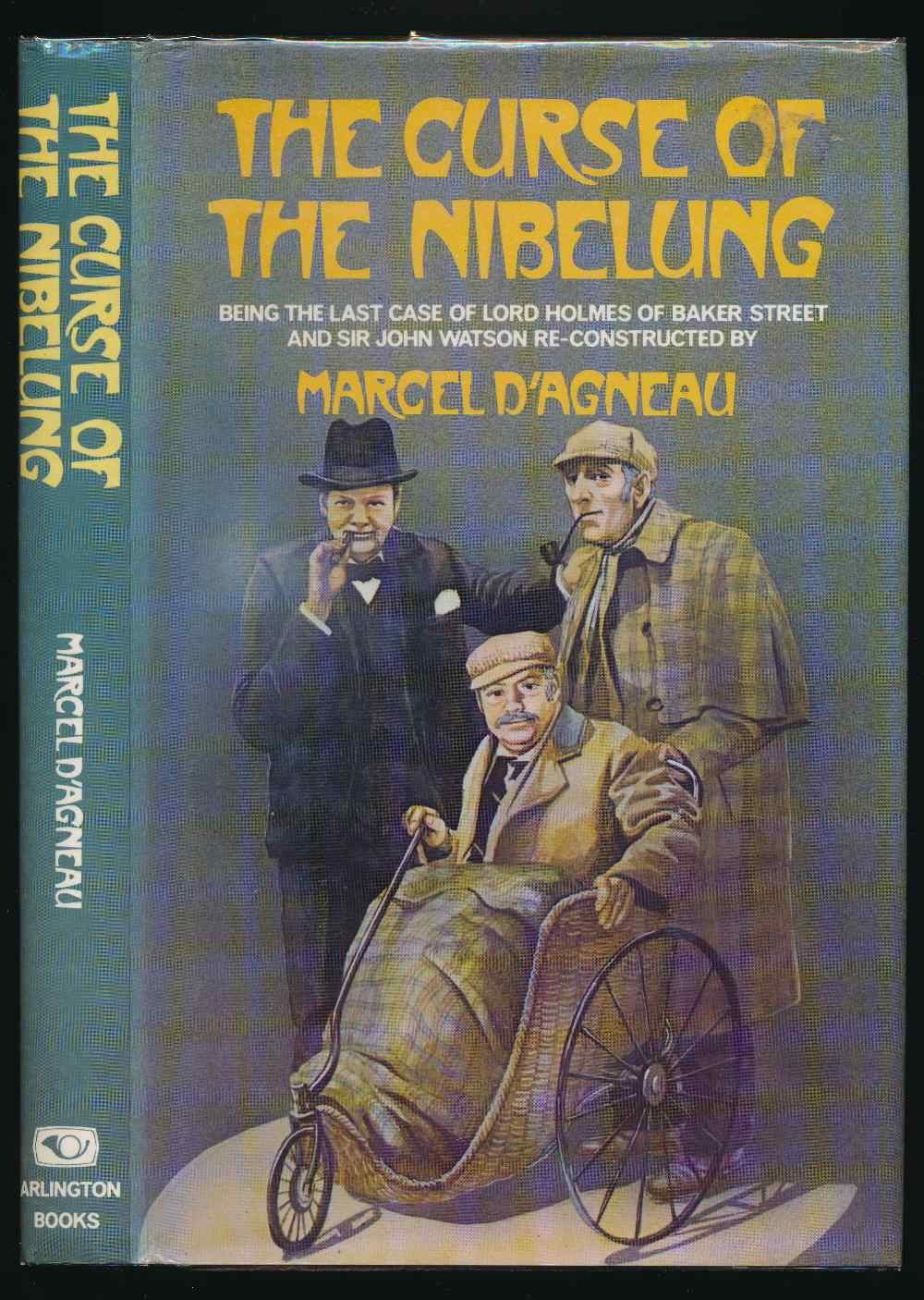 The curse of the Nibelung : being the last case of Lord Holmes of Baker Street and Sir John Watson