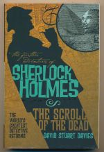 The further adventures of Sherlock Holmes : the scroll of the dead