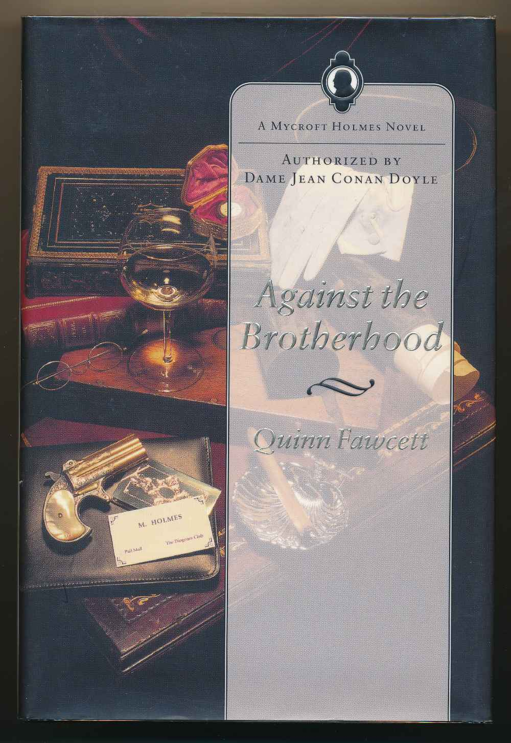 Against the brotherhood : a Mycroft Holmes story