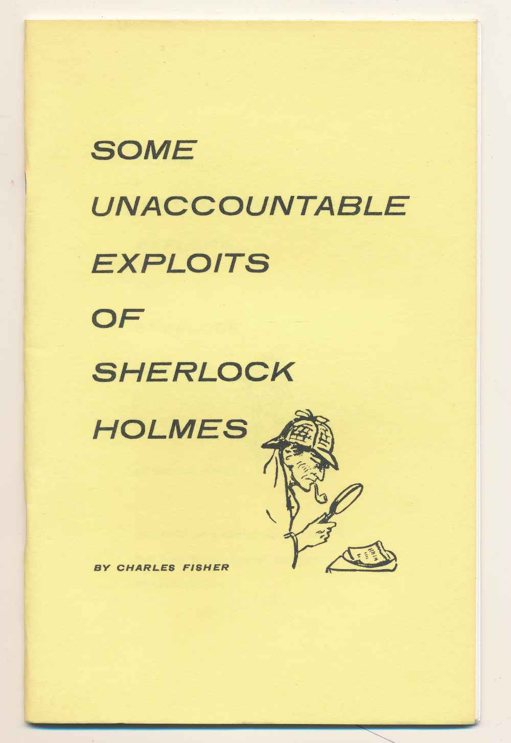 Some unaccountable exploits of Sherlock Holmes