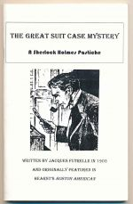 The great suit case mystery : a Sherlock Holmes pastiche
