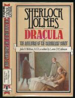 Sherlock Holmes vs. Dracula, or, The adventure of the sanguinary Count