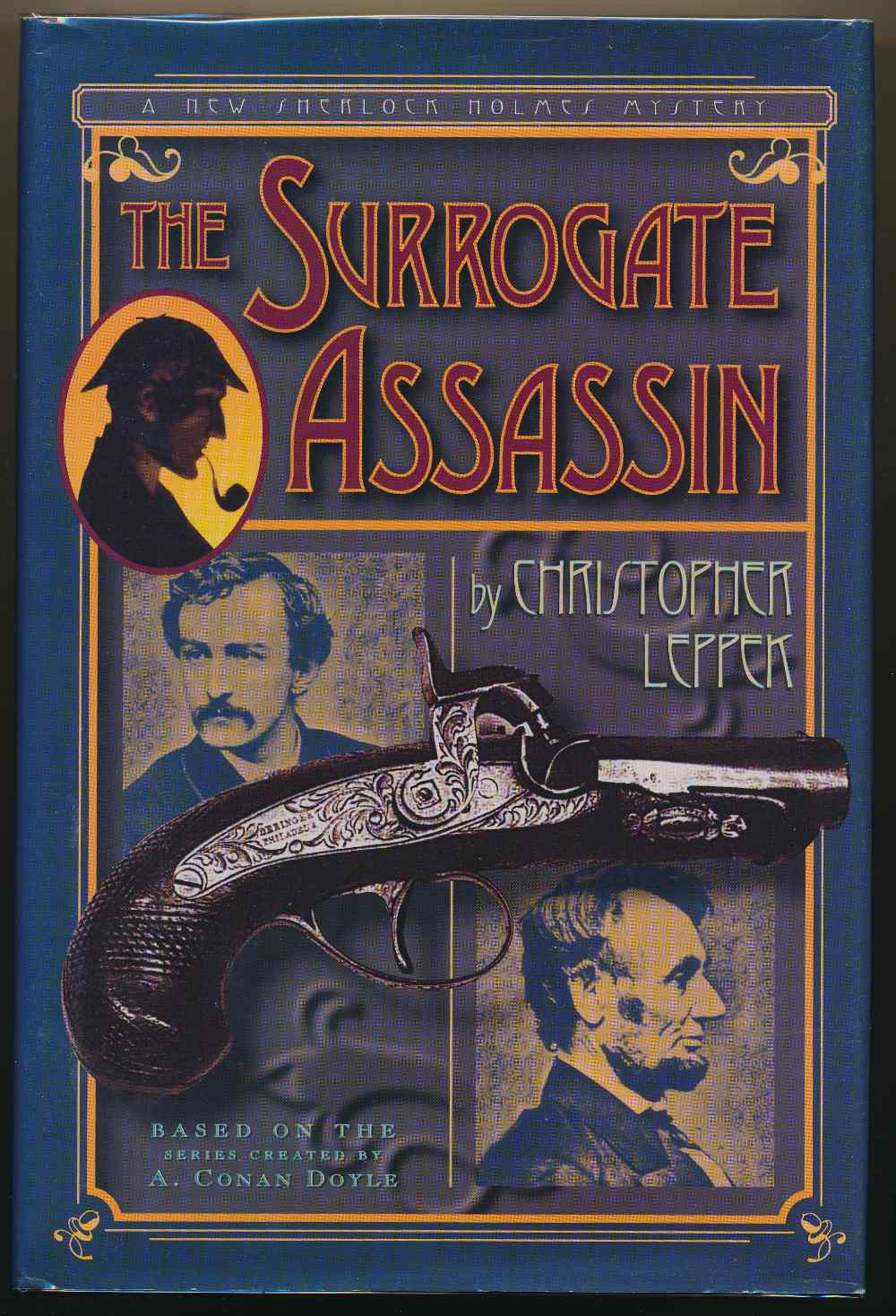 The surrogate assassin : a Sherlock Holmes mystery based on the characters created by Sir Conan Doyle