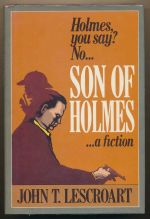 Son of Holmes :  a fiction