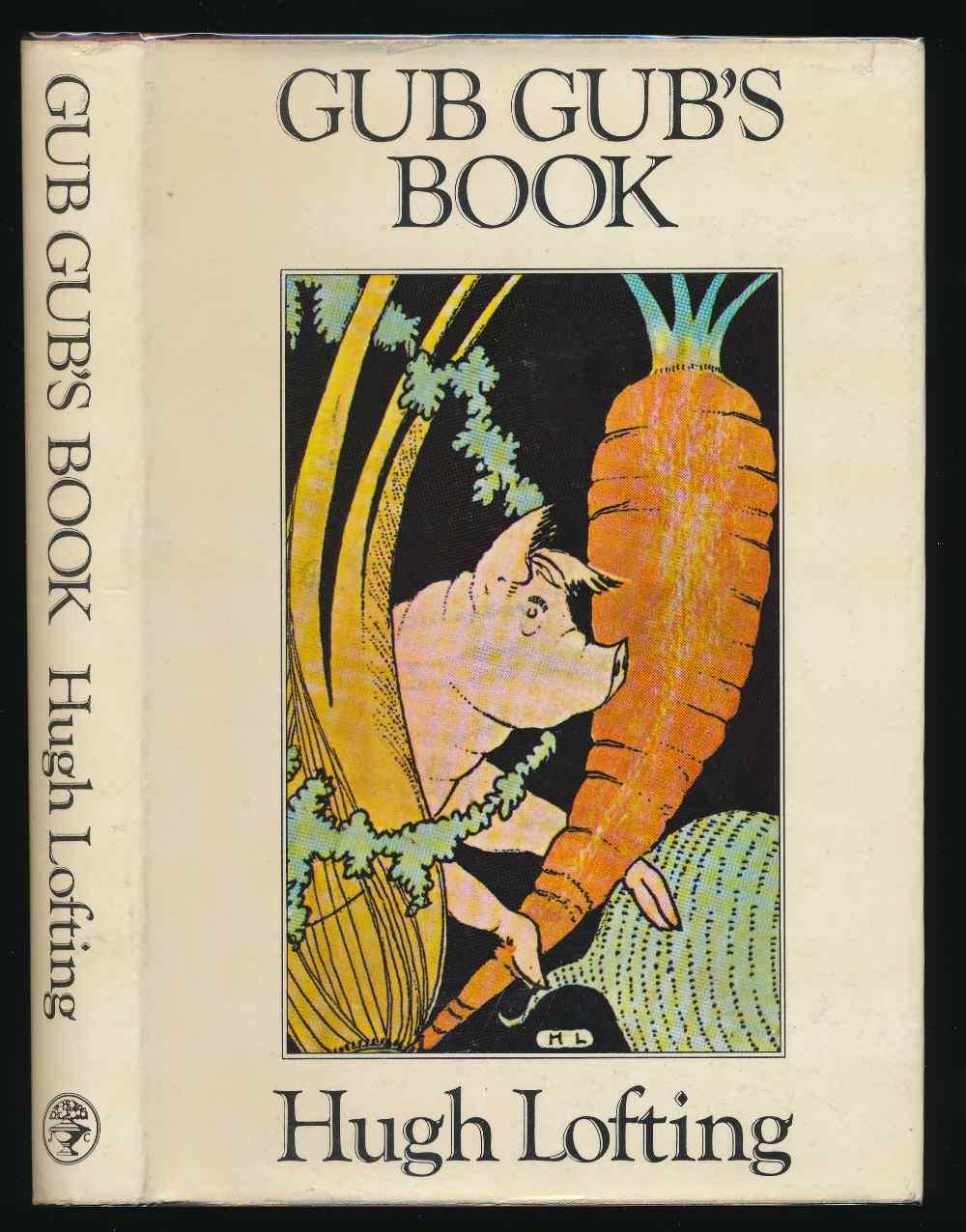 Gub Gub's book : an encyclopaedia of food in twenty volumes