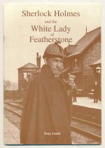Sherlock Holmes and the White Lady of Featherstone