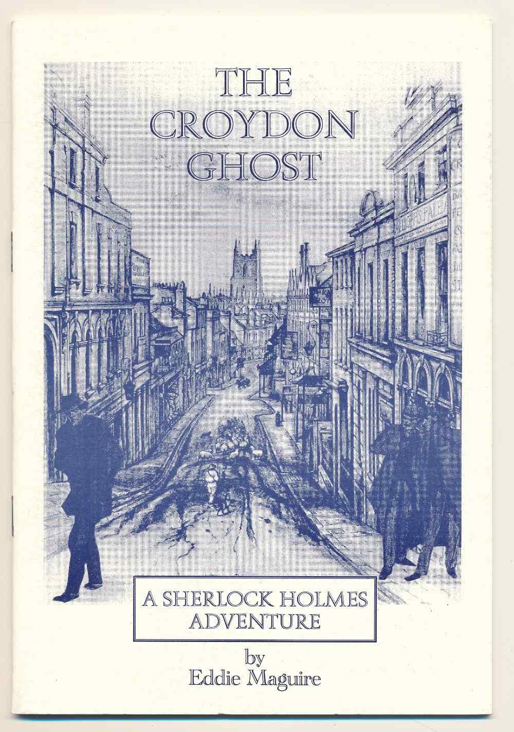 The Croydon ghost : a Sherlock Holmes adventure