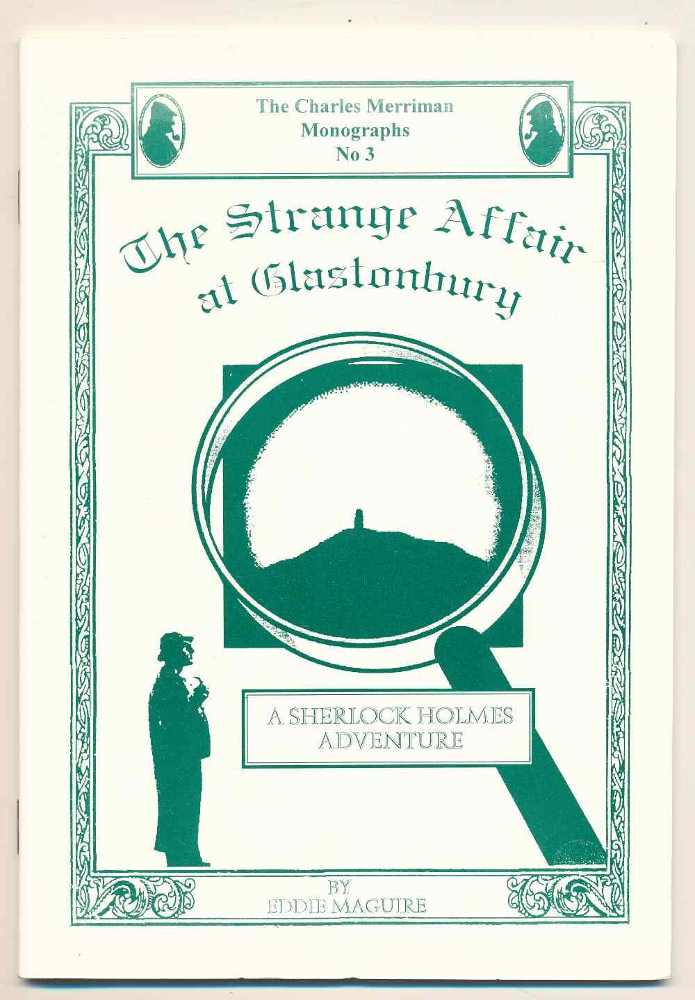 The strange affair at Glastonbury : a Sherlock Holmes adventure