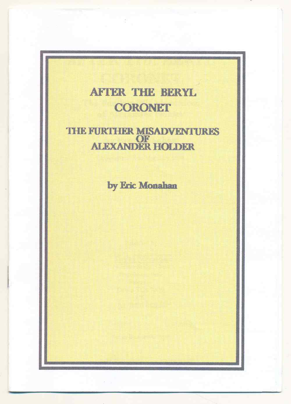 After the beryl coronet : the further misadventures of Alexander Holder