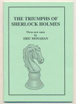 The triumphs of Sherlock Holmes : three new cases