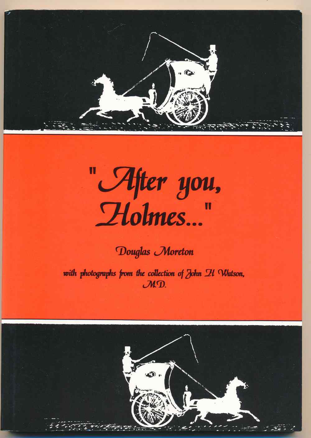 """After you Holmes"" : four pastiches"