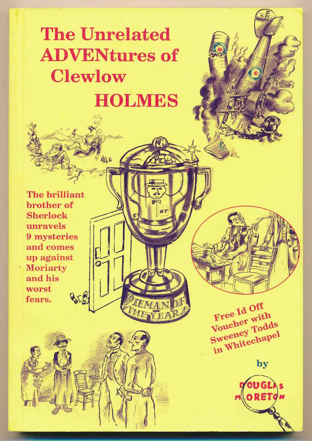 The unrelated adventures of Clewlow Holmes