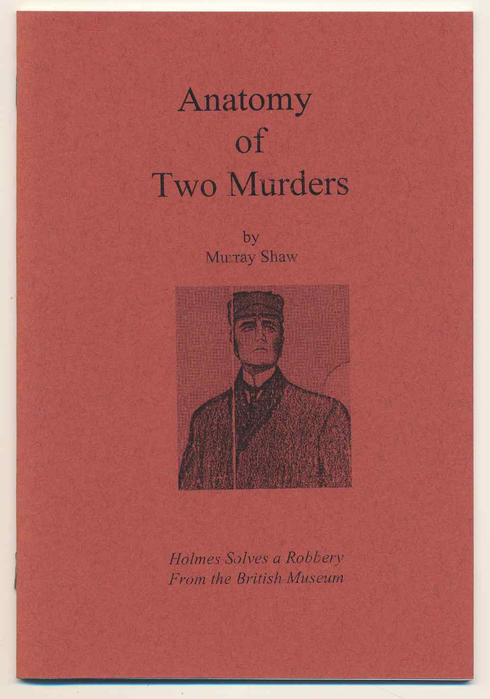 Anatomy of two murders